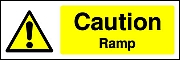 Caution Ramp Signs