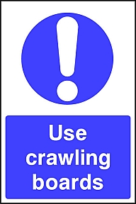 Use Crawling Boards Signs