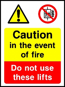 In The Event Of Fire Do Not Use These Lifts