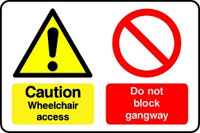 Do Not Block Gangway Wheelchair Access