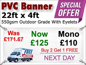 22ft x 4ft PVC Banner Special Offer