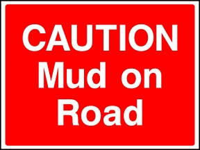 Mud on Road Signs