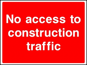 No Construction Traffic Signs