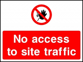 No Site Traffic Signs