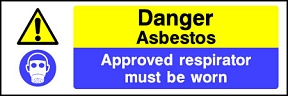 Asbestos Approved Respirator Must Be Worn