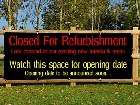 Closed For Refurbishment Banners